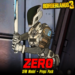 Borderlands 3: Zer0 (Model + Prop Pack)