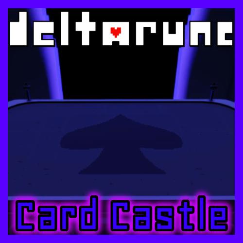 Thumbnail image for Card Castle [DELTARUNE]