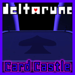 Card Castle [DELTARUNE]
