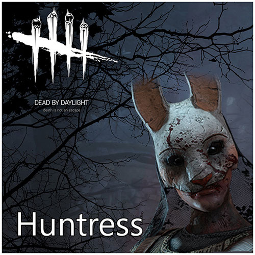 Thumbnail image for Huntress [Dead By Daylight]