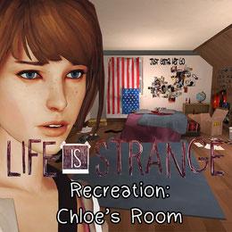 Life is Strange Recreation: Chloe's Room