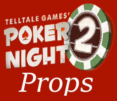 Thumbnail image for Poker Night 2 Props