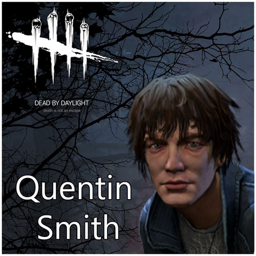 Thumbnail image for Quentin Smith [Dead By Daylight]