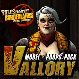 Tales from the Borderlands: Vallory (Model + Props Pack)
