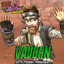 Borderlands 2: Vaughn