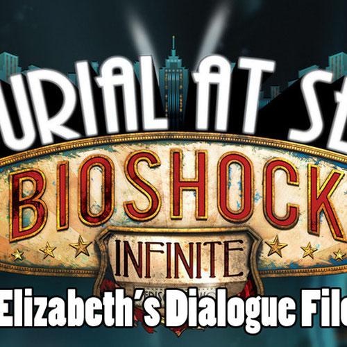 Thumbnail image for Bioshock: Infinite Burial At Sea -- Elizabeth's Dialogue files