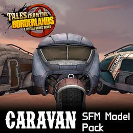 Tales from the Borderlands: Caravan Model Pack
