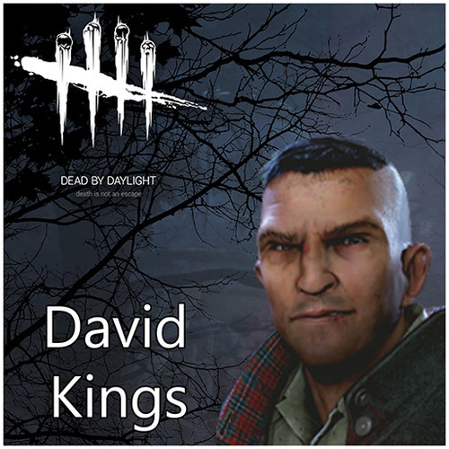 Thumbnail image for David King [Dead By Daylight]