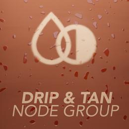 Drip and Tan Node Group