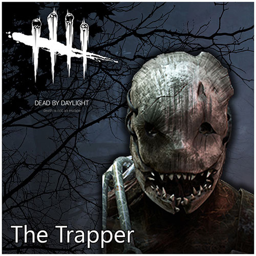 Thumbnail image for The Trapper [Dead By Daylight]