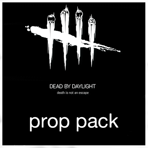 Thumbnail image for Dead by Daylight - Prop Pack
