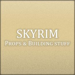 Skyrim: Props & Buildings (Porting)