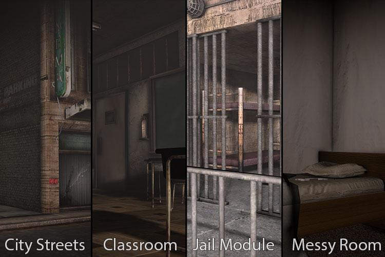 Environments (City Streets, Classroom, Jail Module, Messy Room)