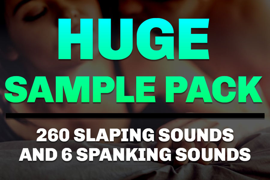SEX SOUNDS | 260 slapping noises and 6 spanks.